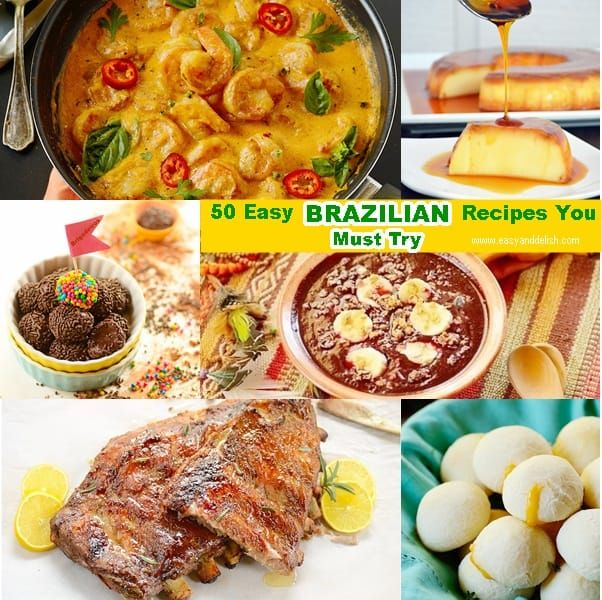 Photo of 50 Easy Brazilian Recipes You Must Try