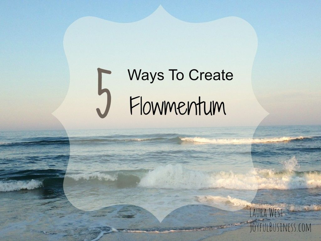 Are you at the whims of your creative energy and ideas? You can cultivate and create Flowmentum ™ so you can be more successful with more grace and ease.