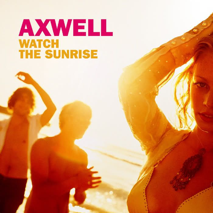 Axwell, Steve Edwards – Watch the Sunrise (single cover art)