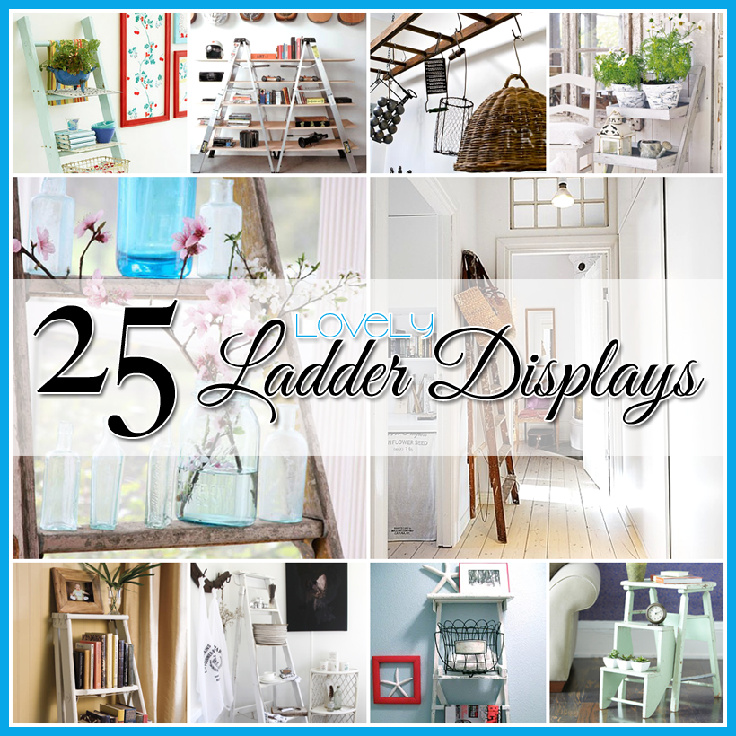 25 Cute Diy Home Decor Ideas: Decorating With Ladders 25 Creative Ways