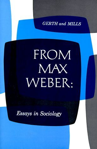 Max weber essays in sociology