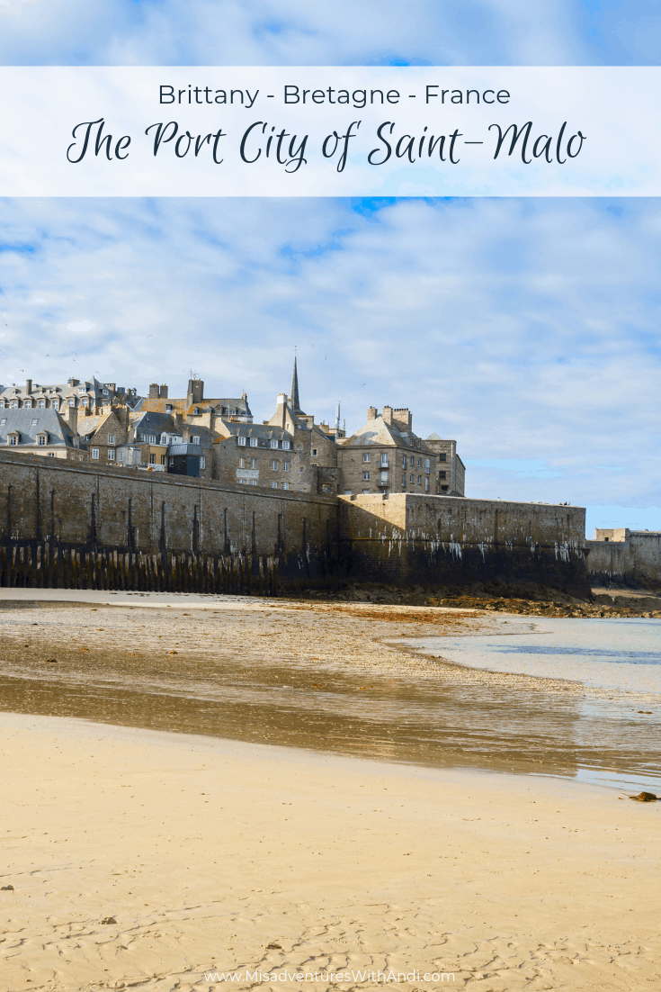 St Malo Saint Malo France A Port City On The Brittany Coast Saint Malo Day Trip From Paris France