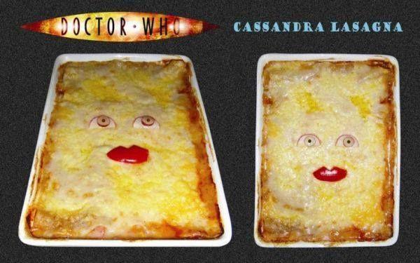 Doctor Who's Cassandra Lasagna - Oh My Gosh