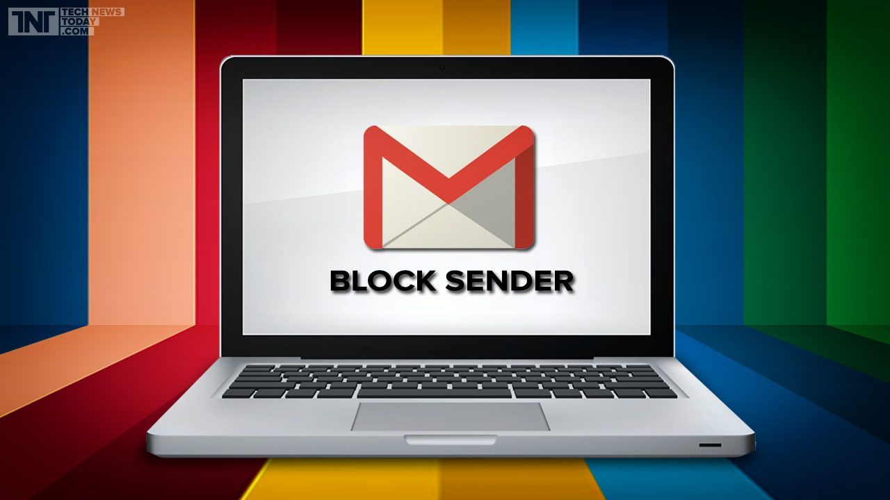 Google inc gmail now lets you block senders with a single