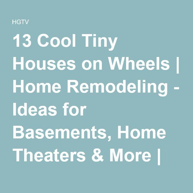 13 Cool Tiny Houses On Wheels