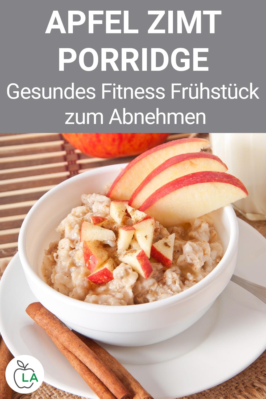 Frühstück zum Abnehmen: Apfel Zimt Porridge Rezept (Haferbrei)