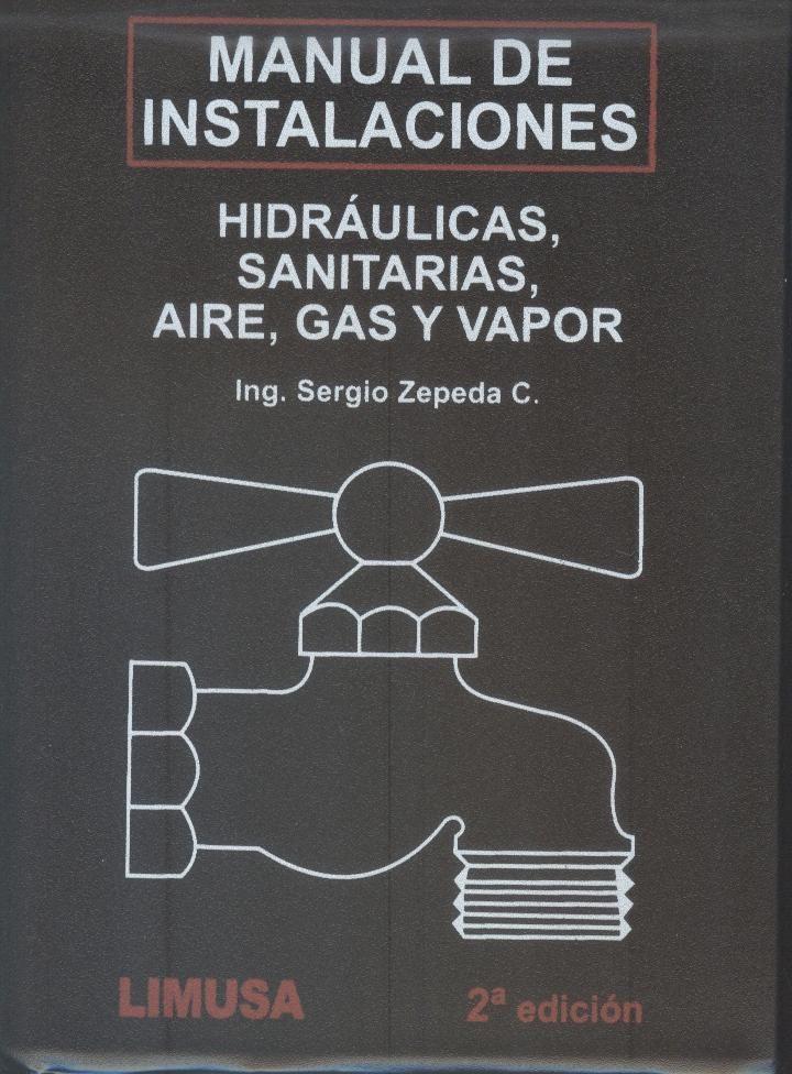 Zepeda Sergio Manual de instalaciones hidrulicas sanitarias