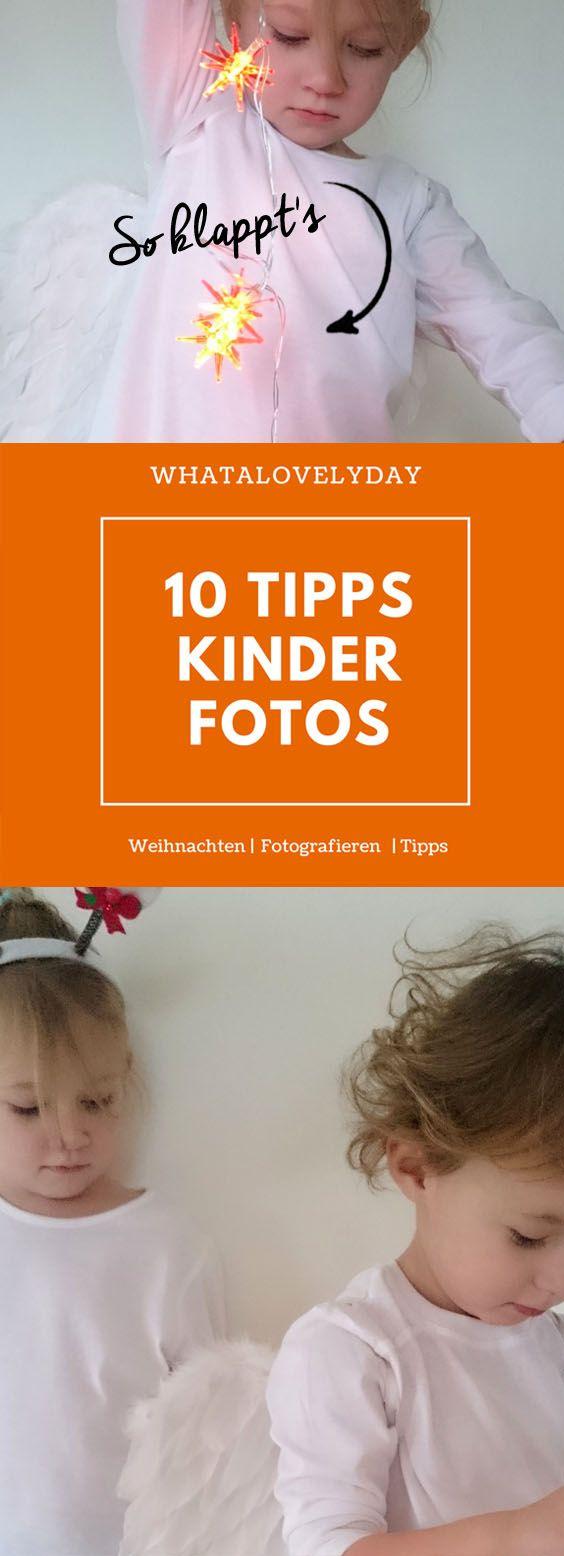 10 TIPPS FÜR WEIHNACHTSFOTOS MIT KINDERN Weihnachten ohne Fotos ist ...