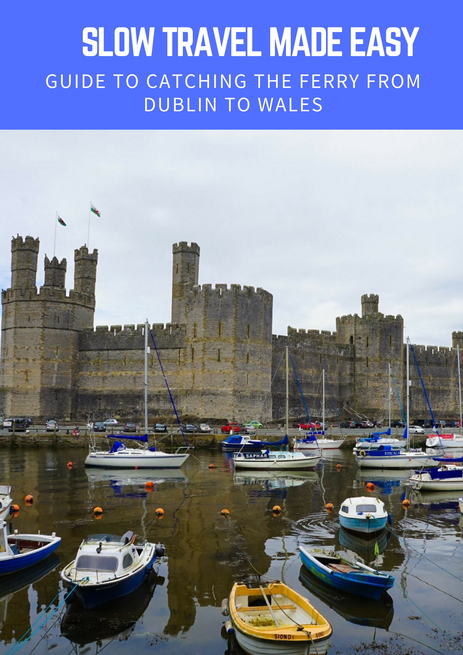 Catching the Ferry from Dublin to Wales. Ireland Travel Ideas. Wales Travel Ideas. United Kingdom on a budget. Travel Dublin on A budget ☆☆ Travel Guide / Bucket List Ideas Before I Die By #Inspiredbymaps ☆☆