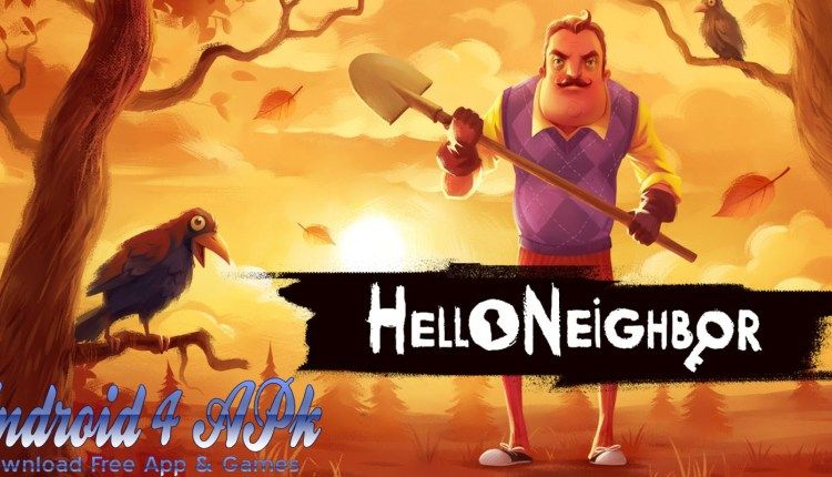 Hello Neighbor MOD APK + Obb For Android Download Free