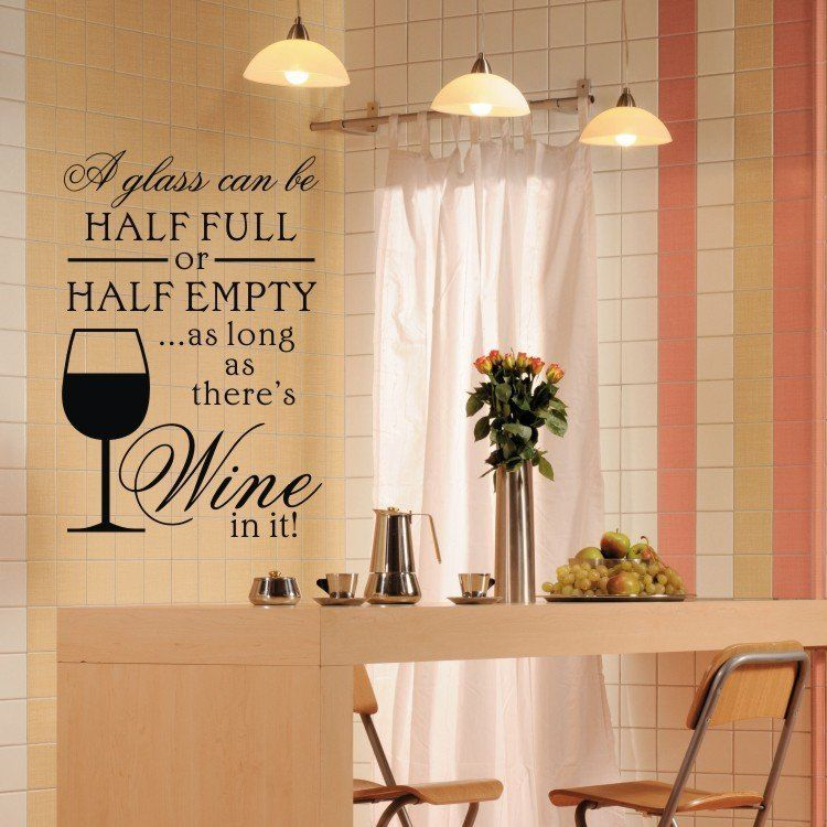 Half Full Half Empty There Is Wine Glass Kitchen Quote Wall Decals - Vinyl decals for wine glasses uk