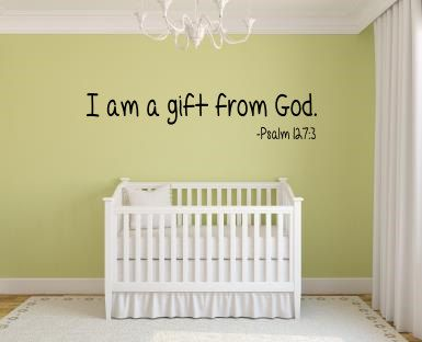 I Am A Gift From God Wall Decal Baby Nursery KJV Scripture Vinyl - Bible verse nursery wall decals