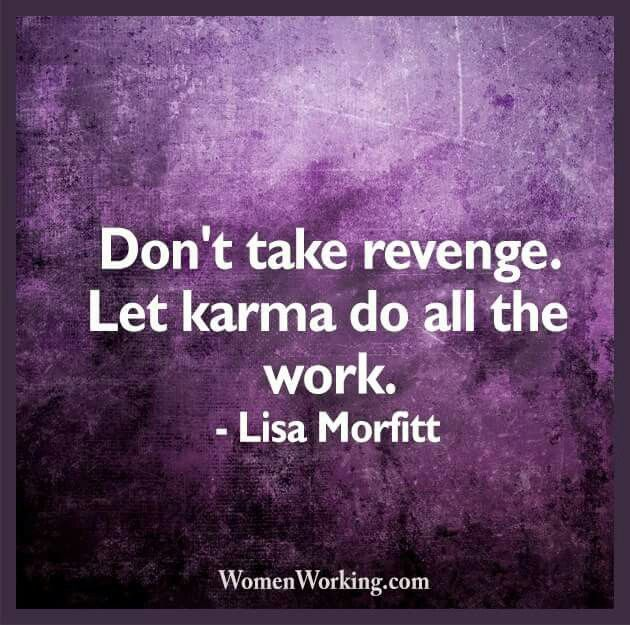 Let karma do all the work