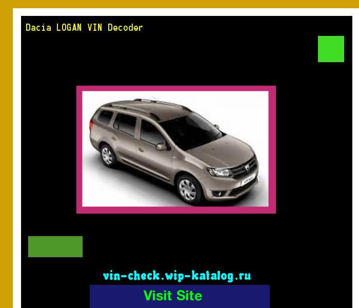 Dacia LOGAN VIN Decoder - Lookup Dacia LOGAN VIN number