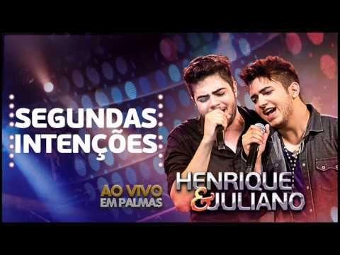 musica do henrique e juliano segundas intencoes
