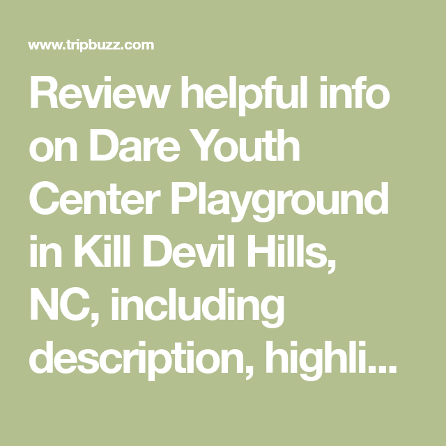 Review helpful info on Dare Youth Center Playground in Kill