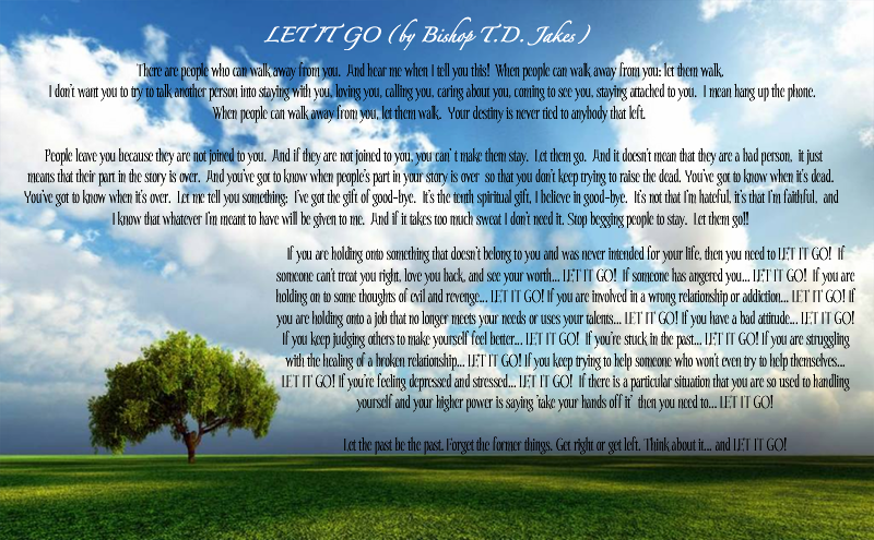 Let it go poem by td jakes