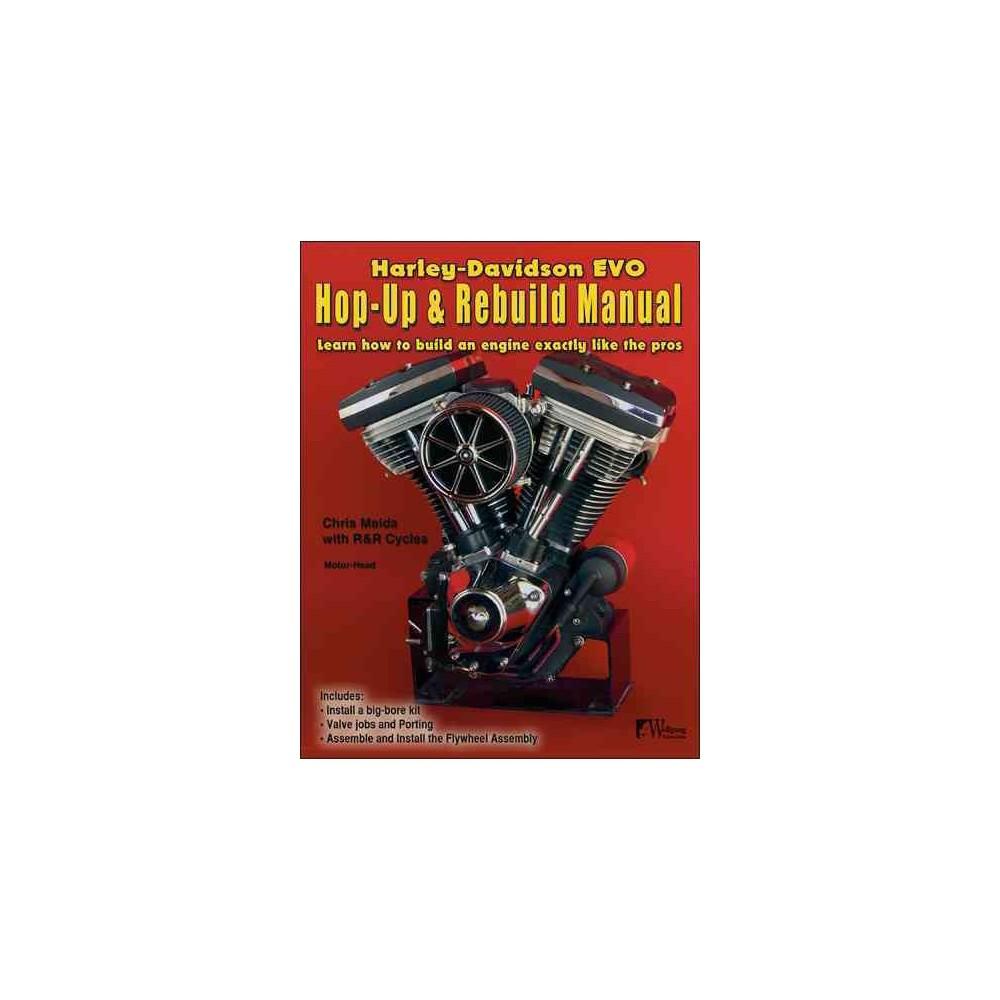 Harley-davidson Evo, Hop-up & Rebuild Manual (Paperback) (Chris