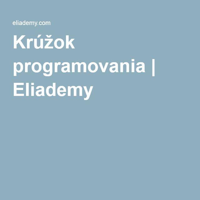 Krúžok programovania | Eliademy