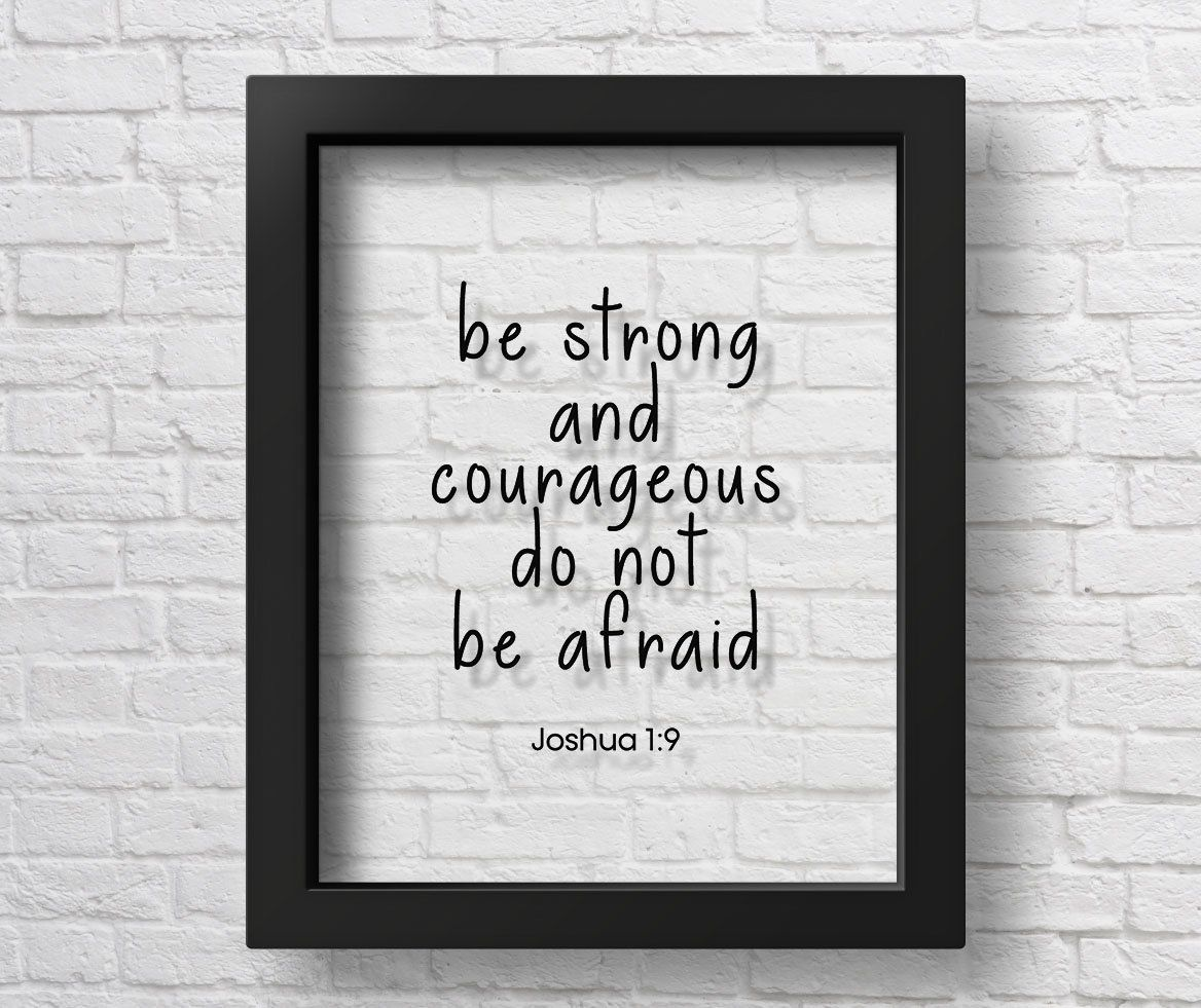 TRANSPARENT Joshua 19 Be Strong And Courageous Do Not Be