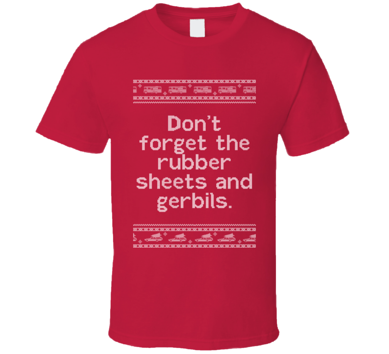 Rubber Sheets And Gerbils National Lampoons Christmas Vacation Quote Clark Knit T Shirt National Lampoons Christmas Vacation Quotes Christmas Vacation Quotes