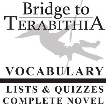 BRIDGE TO TERABITHIA Vocabulary Complete Novel (60 words
