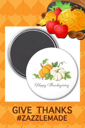 Happy Thanksgiving Day Pumpkins Magnet  Make sure the host has Happy Thanksgiving