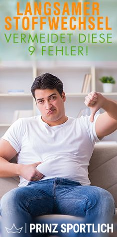 Langsamer Stoffwechsel: Diese 10 Fehler machen ihn träge..