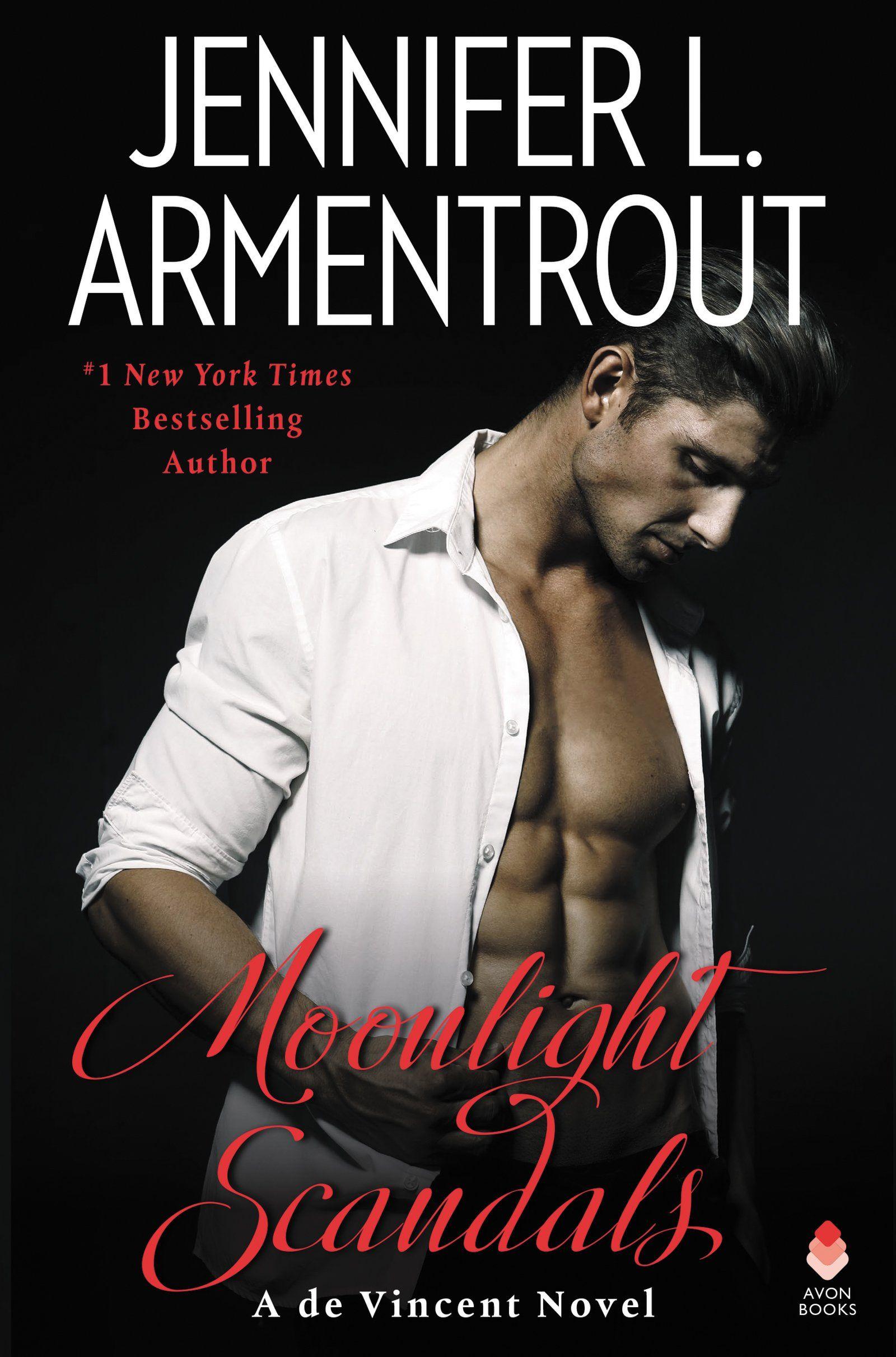 Moonlight Scandals De Vincent 3 By Jennifer L Armentrout Out Jan 29 2019 Click To Preorder Romantic Suspense Angel Books Novels