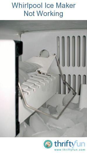 Whirlpool Ice Maker Not Working Ice Maker Repair Refrigerator Ice Maker Ice Maker