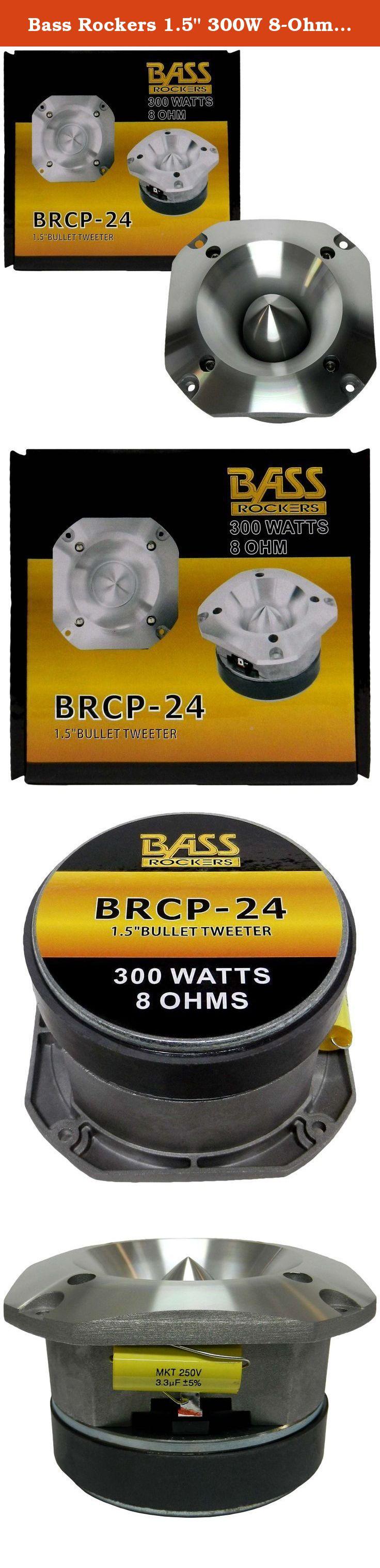 Bass Rockers 1.5 300W 8-Ohm Bullet Tweeter BRCP-24