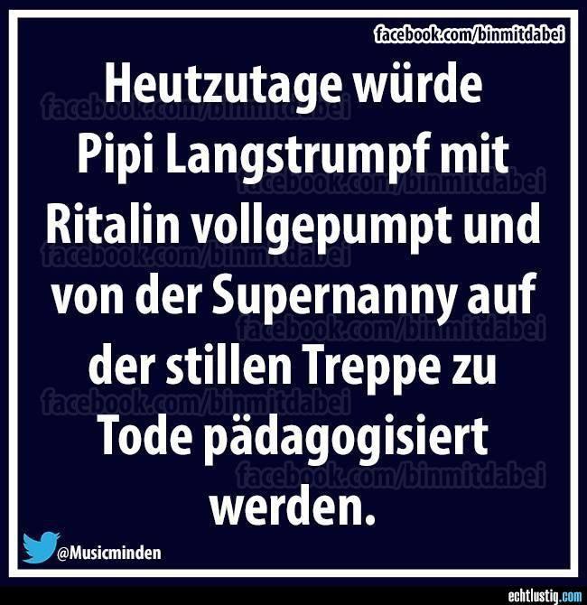 Astrid Lindgren Zitate, Sprüche Schule, Pipi Langstrumpf, Gemeine Sprüche,  Sprüche Zum Nachdenken, Quatsch Mit Soße, Lustige Texte, Fun Sprüche,  Sprüche ...