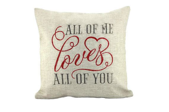 All of Me Loves All of You Burlap Pillow by BurlappyPillows