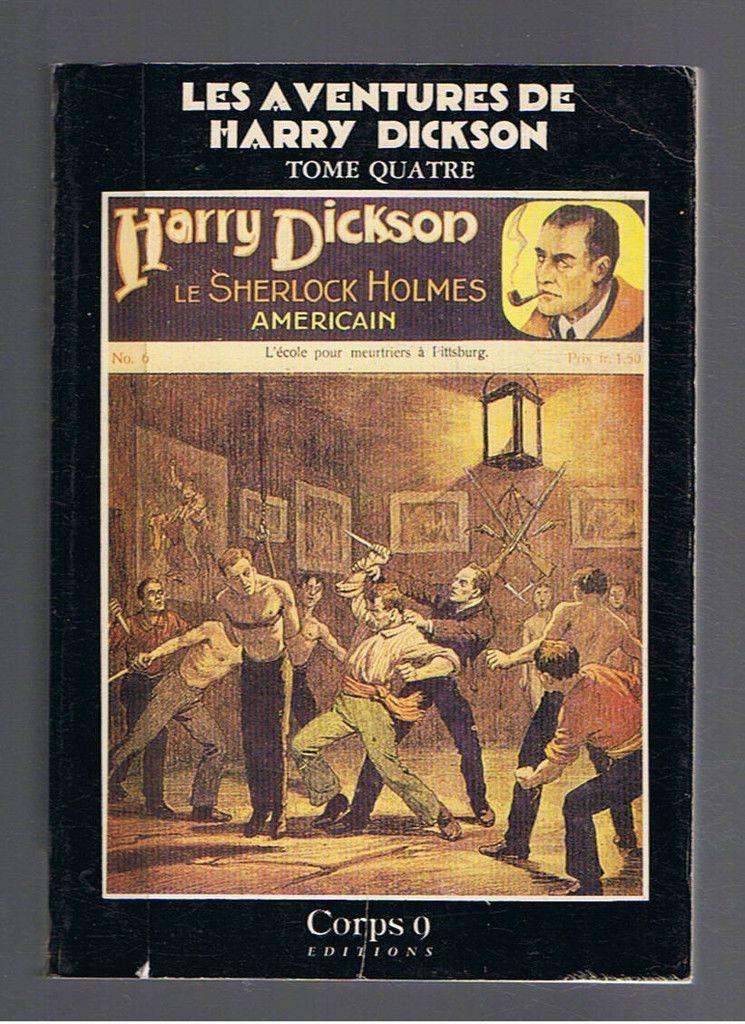 Les Aventures De Harry Dickson Tome 4 Corps 9 Editions 1984