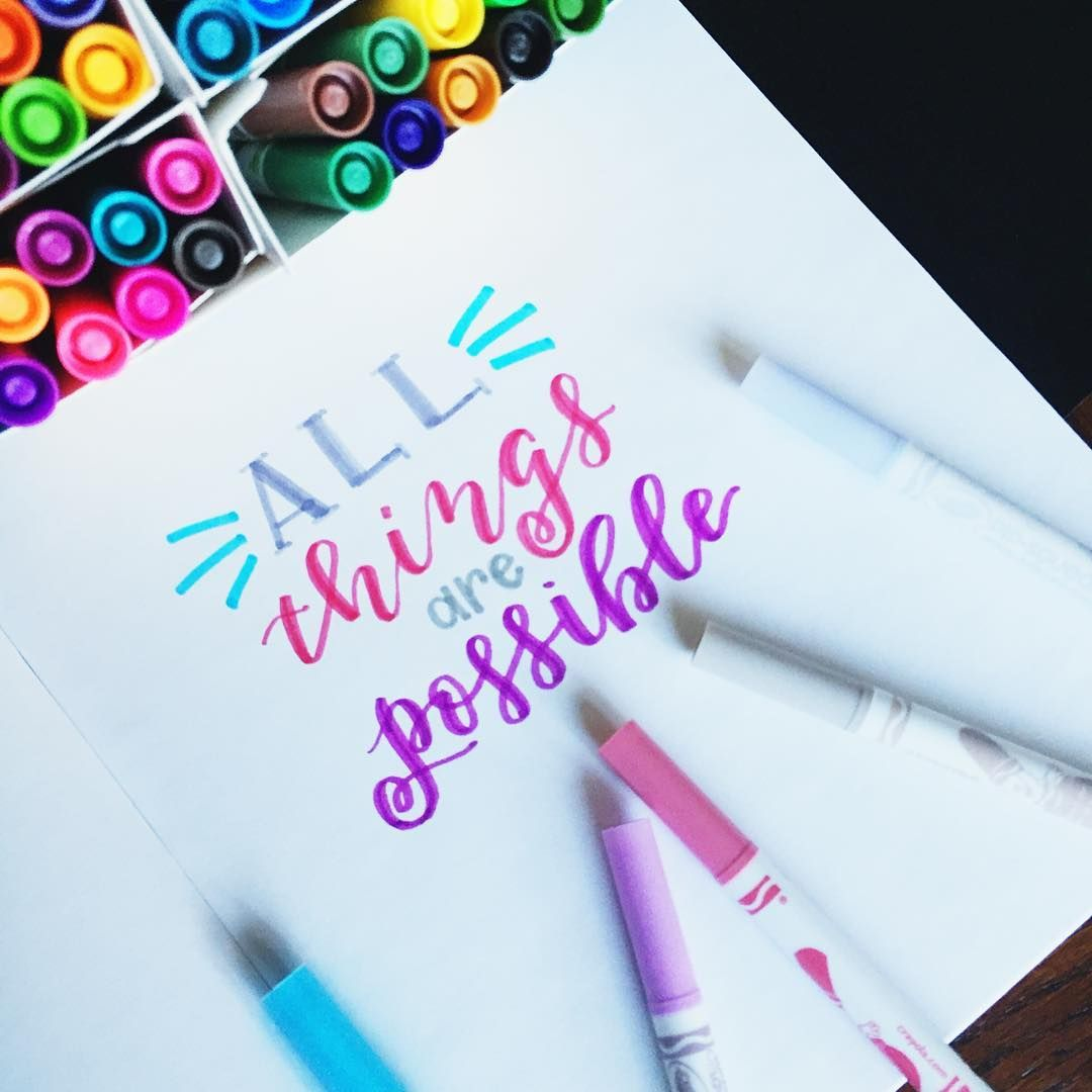 Quot all things are possible colorful hand lettering