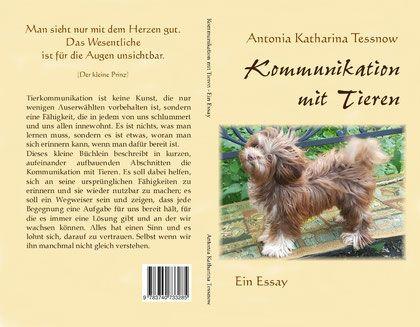 Kommunikation Mit Tiere Antonia Katharina Tessnow Tierkommunikation Kommunikation Tiere