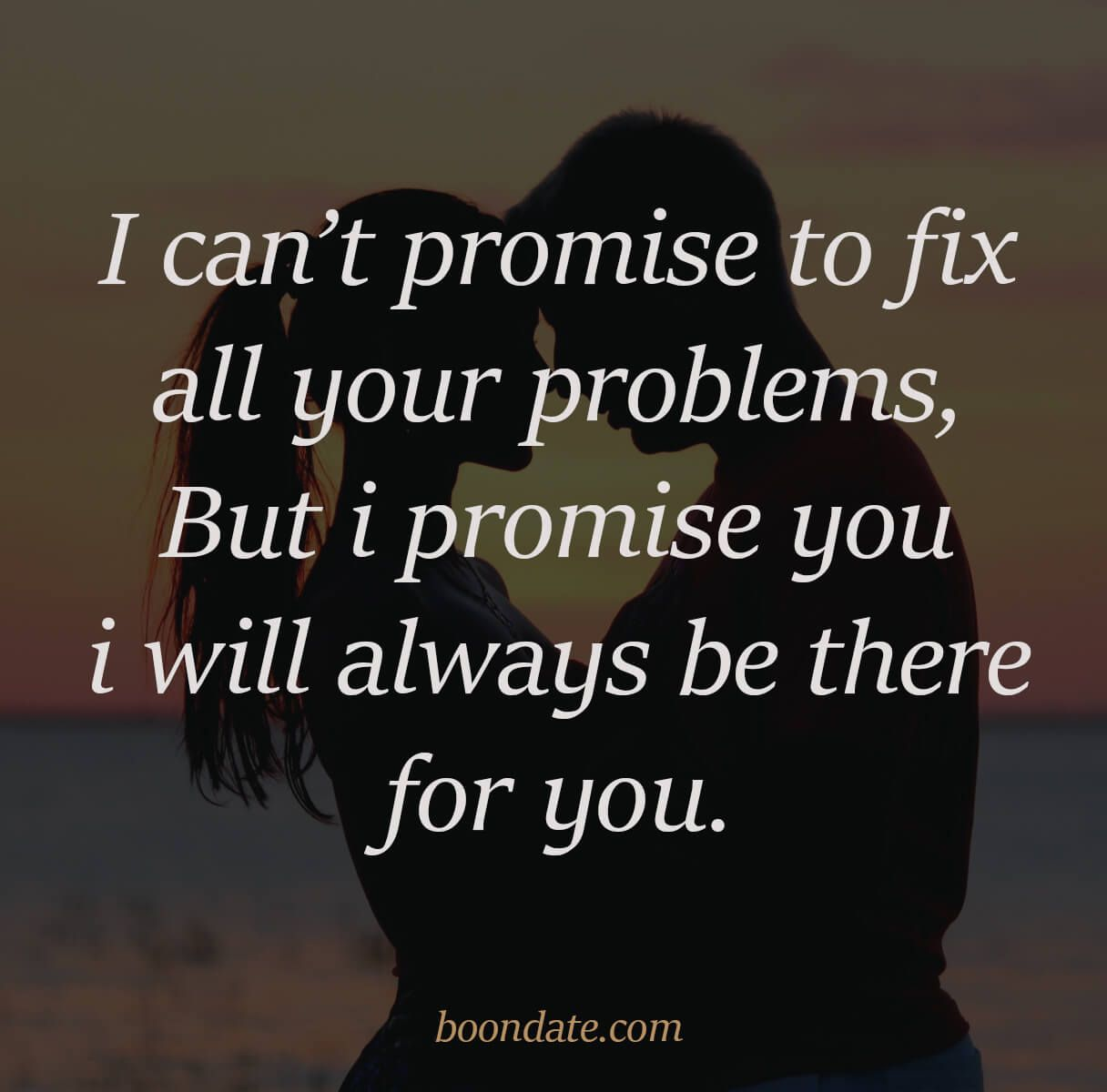 Boondate Dating Relationship Advice Dating Tips Inspirational Relationship Quotes Romantic Quotes Always There For You Quotes