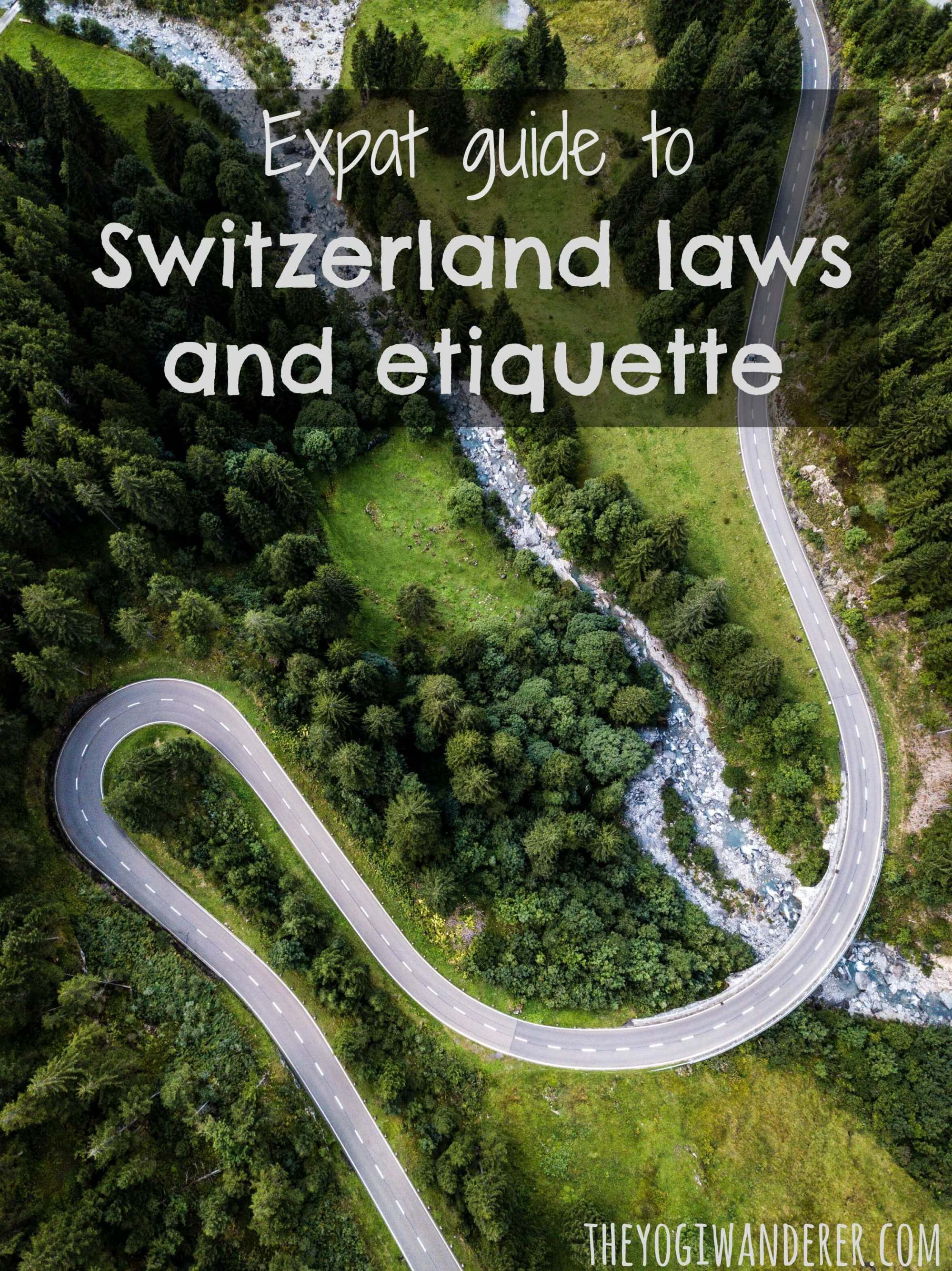 Expat guide to switzerland laws and etiquette with images