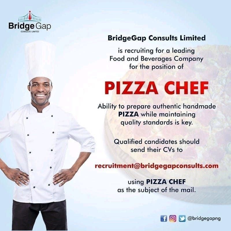 pizzachef bridgegapconsult jobalertnigeria careertips
