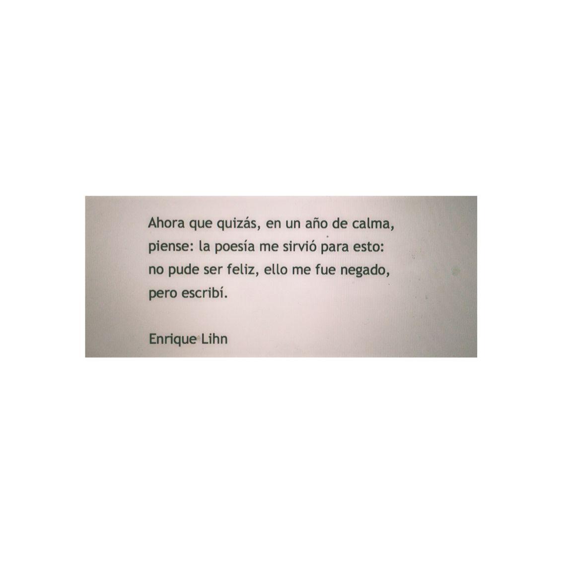 Escribí. Enrique Lihn