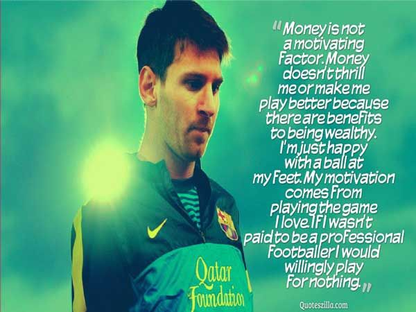25 Best Lionel Messi Quotes About Life Quoteszilla Lionel Messi Quotes Messi Quotes Lionel Messi