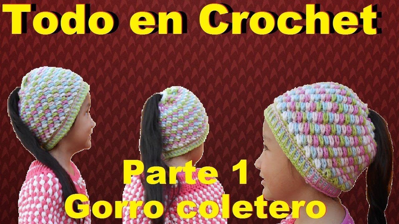Gorro coletero tejidon a crochet, fácil y rápido parte 1 | GORRO DE ...