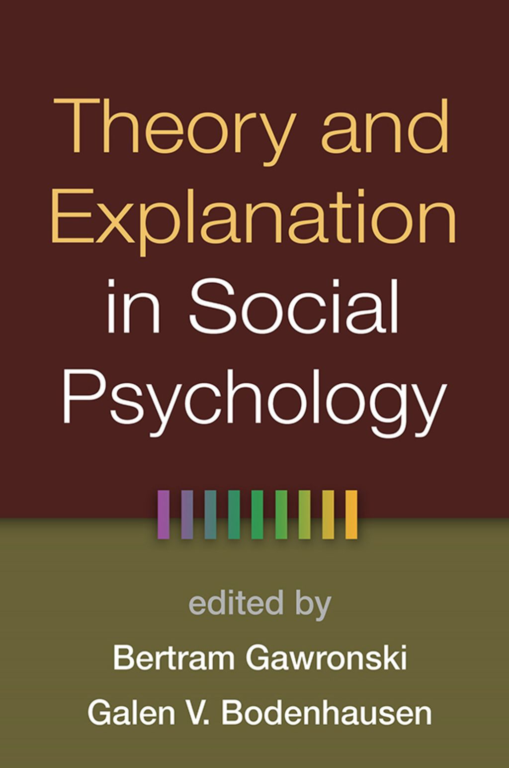 Theory And Explanation In Social Psychology Ebook Psychological Theories Psychology Psychology Books