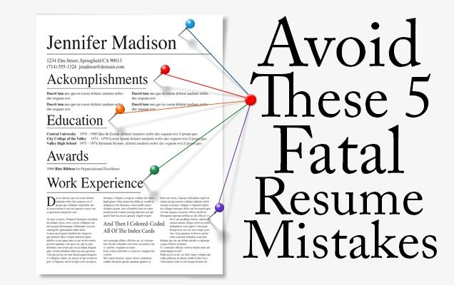 5 Fatal #Resume Mistakes to Avoid The Art of Resume Writing - common resume mistakes
