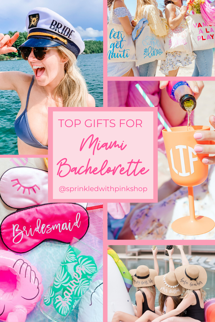 Top Gifts For Miami Bachelorette Miami Bachelorette Party Bachelorette Party Essentials Bachelorette Party Weekend