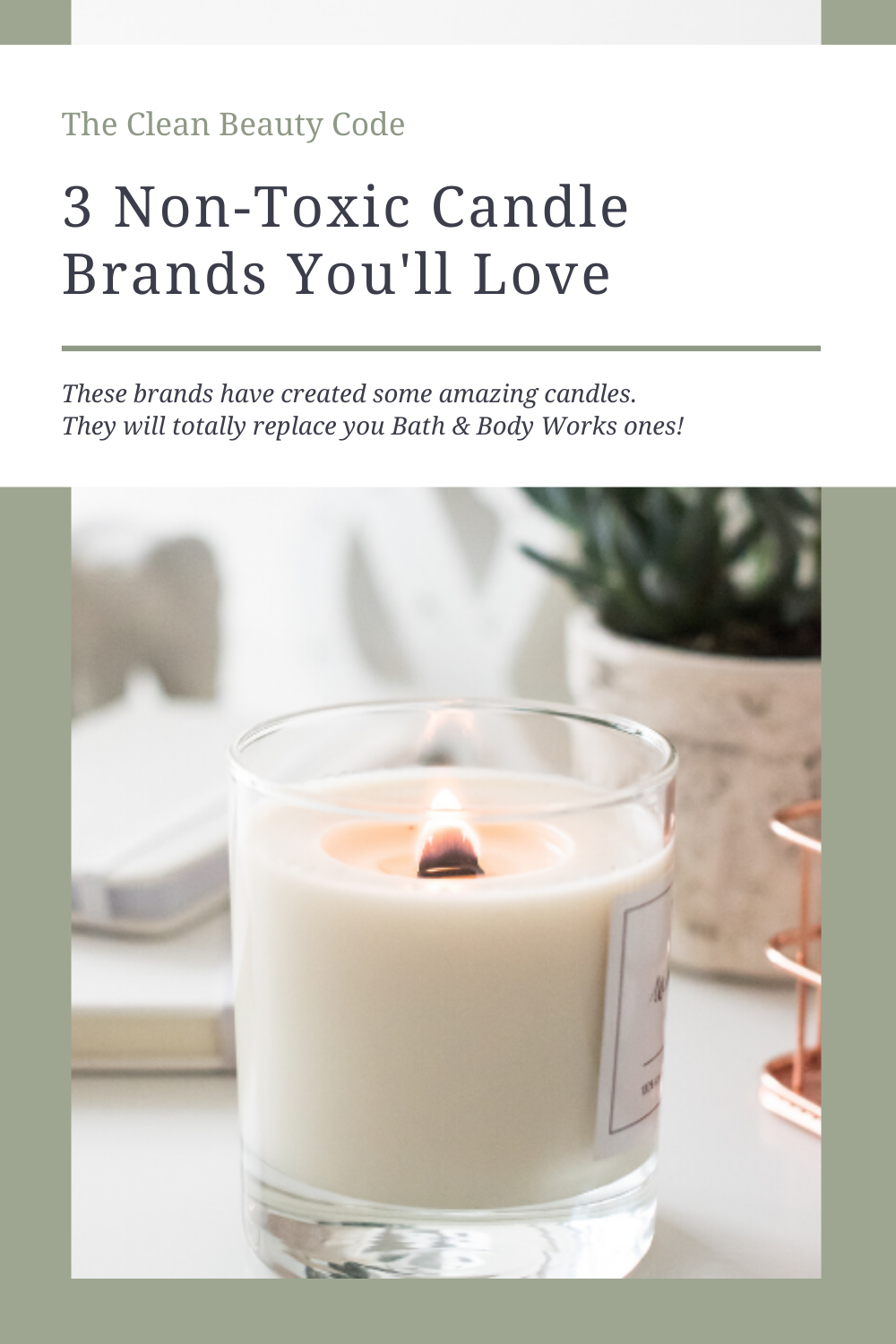 3 best nontoxic candle brands to have in your home! They