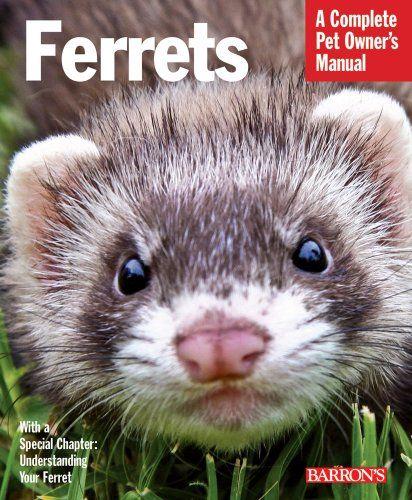 Training Your Pet Ferret (Training Your Pet Series): Gerry Bucsis, Barbara Somerville, Patricia Bartlett: 0027011042232: Amazon.com: Books
