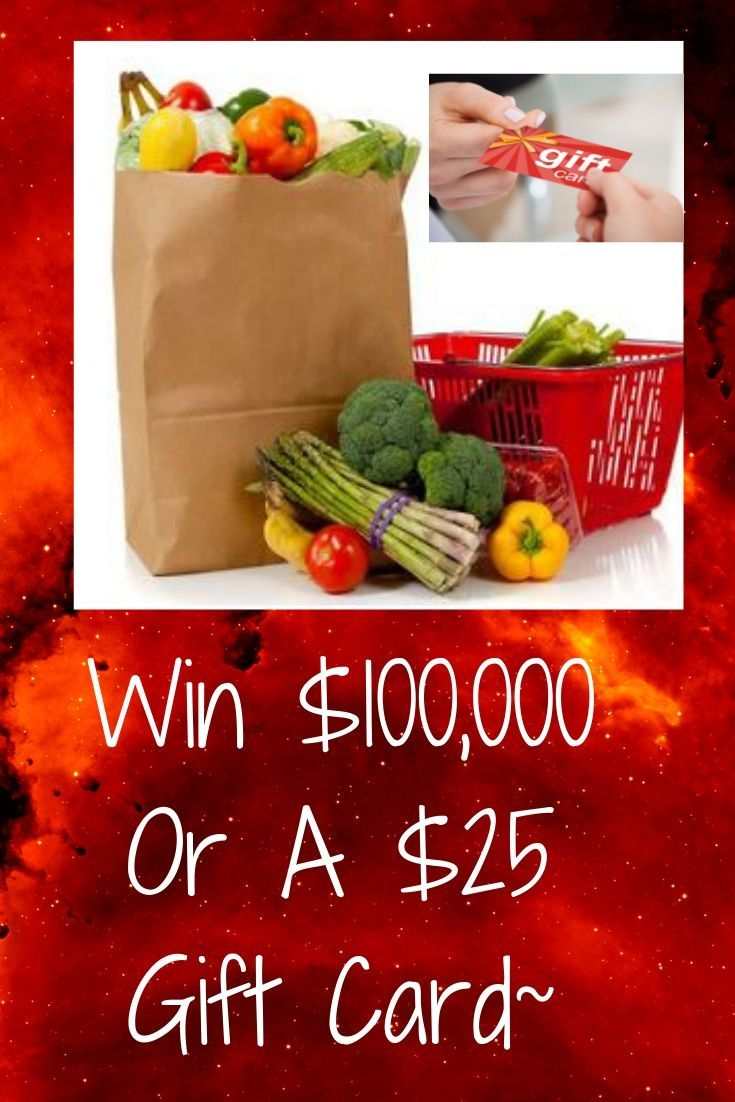 Enter to win a 25 grocery gift card instantly 100000