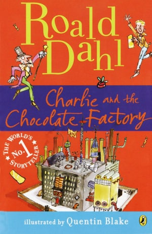 Charlie and the Chocolate Factory by Roald Dahl...Charlie Bucket is a poor child who lives with his parents and all four grandparents in a small house. His family doesn't have a lot of money for treats, so Charlie looks forward to his birthday each year. On his special day he gets a chocolate bar, which he can savor for months- eating and enjoying only a little at a time. When Mr. Willy Wonka announces that he will be opening his chocolate factory to the public...