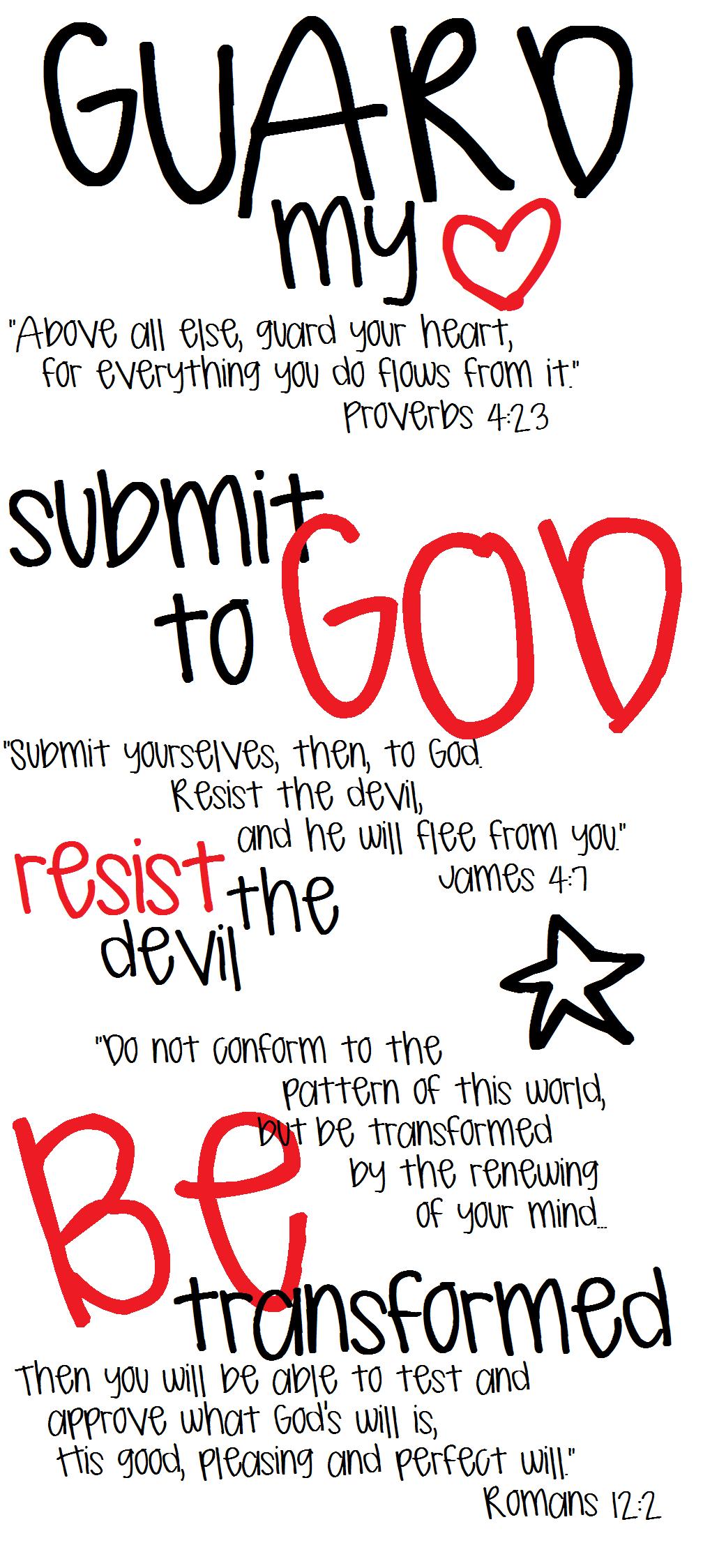 James 4 7 Proverbs 4 23 Romans 12 2 Kinda Wanna Paint